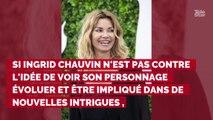 """Ingrid Chauvin : cette intrigue trop """"difficile pour elle"""" qu'elle refuse aux scénaristes de Demain nous appartient"""