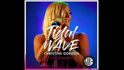 Christine Gordon - Tidal Wave (Dirty Werk Radio Mix