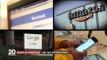 Gafa : vers une taxe internationale pour les géants du numérique?