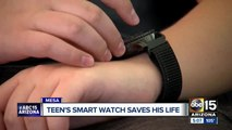 Family says smart watch helped save teen's life