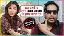 Shilpa Shinde SHOCKING Reaction On Mika SIngh Ban In India | EXCLUSIVE INTERVIEW