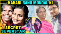 Life Story Of Ranu Mondal | Secret Superstar | Street To Stardom | Viral Singer