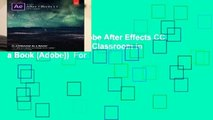 About For Books  Adobe After Effects CC Classroom in a Book (Classroom in a Book (Adobe))  For