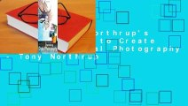 Review  Tony Northrup's DSLR Book: How to Create Stunning Digital Photography - Tony Northrup