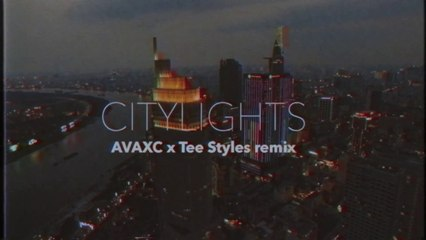 CITY LIGHTS AVAXC x Tee Styles Remix