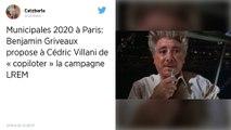 Municipales à Paris : Griveaux propose à Villani de «co-piloter» la campagne LREM