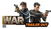WAR TRAILER Out | Hrithik vs Tiger | High octane action film