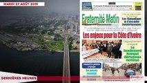 Le Titrologue du 27 Août 2019- Bédié séduit toute la classe politique ivoirienne