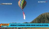 Menikmati Panorama Gunung Bromo dari Balon Udara