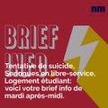Tentative de suicide, Seringues en libre-service, Logement étudiant:  voici votre brief info de mardi après-midi.