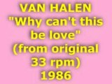 """VAN HALEN """"Why can't this be love"""" 1986"""