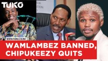Chipukeezy quits show in support of Kartelo, Wamlambez banned