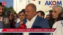 İstanbul'da taksiye yüzde 25, minibüse yüzde 20 zam