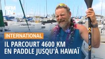 Un navigateur parcourt les 4600 km qui séparent San Francisco et Hawaï... en paddle