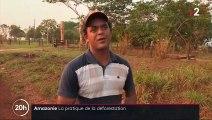 Amazonie : la déforestation, une pratique favorisée par le gouvernement brésilien