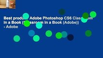 Best product  Adobe Photoshop CS6 Classroom in a Book (Classroom in a Book (Adobe)) - Adobe