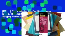 [READ] Fast Facts for the Cardiac Surgery Nurse, Third Edition: Caring for Cardiac Surgery Patients