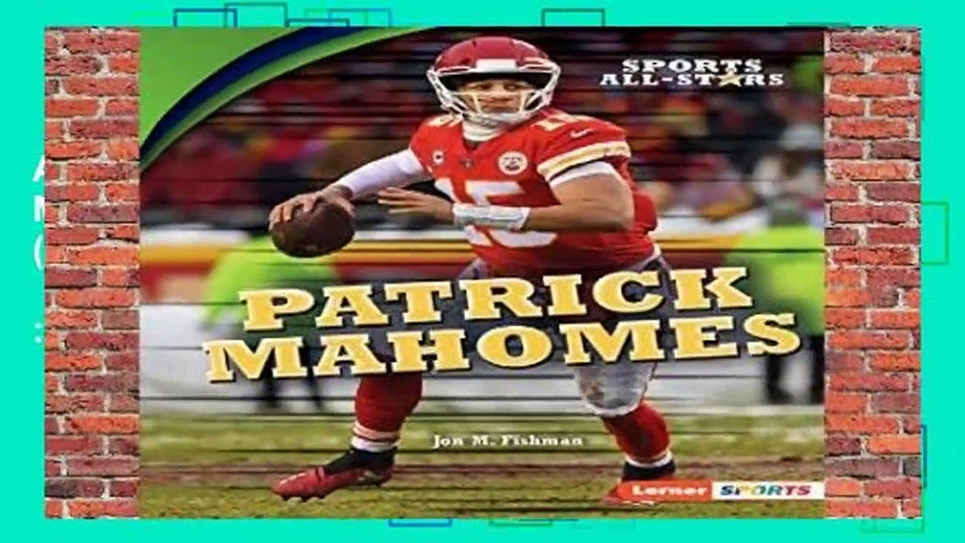 About For Books  Patrick Mahomes (Sports All-Stars (Lerner (Tm) Sports))  Best Sellers Rank : #3