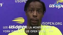 """US Open 2019 - Les objectifs de Gaël Monfils : """"On a du mal à me suivre mais je suis quand même 13e mondial"""""""