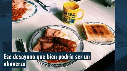 """De dónde viene el famoso """"desayuno inglés"""""""