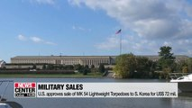 U.S. approves sale of MK 54 Lightweight Torpedoes to S. Korea for US$ 72 mil.