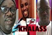 Khalass du Mercredi 28 Août 2019 avec Mamadou Mouhamed Ndiaye, Bane et Aba