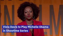 Viola Davis Will Be Michelle Obama