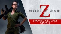 "World War Z - Mise à jour ""Proving Grounds"""