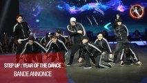 STEP_UP_: YEAR_OF_THE_DANCE_- Bande annonce VOST
