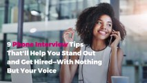 9 Phone Interview Tips That'll Help You Stand Out and Get Hired—With Nothing But Your Voice