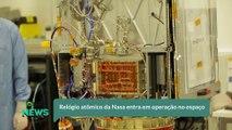 Relógio atômico da Nasa entra em operação no espaço