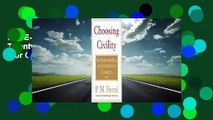 Full E-book Choosing Civility: The Twenty-five Rules of Considerate Conduct  For Online