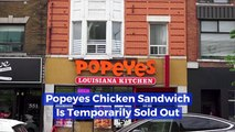 People Are Going Nuts Over Popeyes Chicken Sandwich