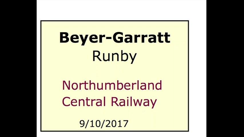15-sec Long, Largescale Beyer-Garratt Runby, Northumberland Central Railway