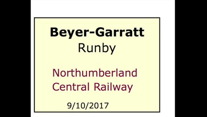 15-sec Long, Largescale Beyer-Garratt Runby, Northumberland Central Railway