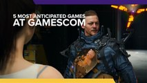 5 most anticipated games at Gamescom 2019