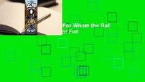Full E-book Dog Man: For Whom the Ball Rolls (Dog Man, #7)  For Full