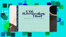 [READ] I ll Remember That and Other Lies I Tell Myself: Password Logbook and Journal | Internet