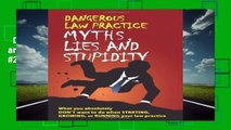 Dangerous Law Practice Myths, Lies and Stupidity  Best Sellers Rank : #2