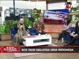 Bos Taksi Malaysia: Indonesia di Hati Saya