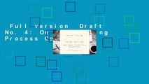 Full version  Draft No. 4: On the Writing Process Complete