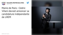 Municipales à Paris : Début de campagne douloureux pour LREM en attendant la décision de Villani