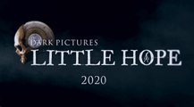 The Dark Pictures Anthology : Little Hope - Teaser d'annonce