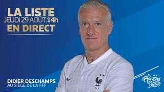 L'annonce de liste de Didier Deschamps en direct (14h) I Equipe de France I FFF 2019