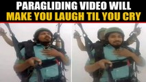 Hilarious Paragliding video goes viral, inspires memes on social media | Oneindia News