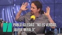 """Pablo Iglesias a Javier Ruiz: """"Eso no es verdad, Javier, míralo"""""""