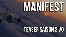 Manifest Saison 2 Tout a changé Teaser HD VO