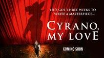 Cyrano, My Love Trailer 10/18/2019