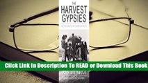 [Read] The Harvest Gypsies: On the Road to The Grapes of Wrath  For Trial