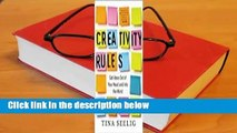 Creativity Rules: Get Ideas Out of Your Head and into the World Complete